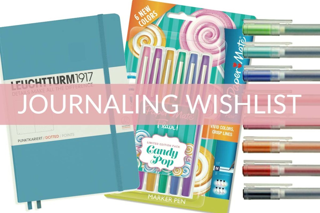My journaling wishlist